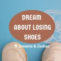 dream about losing shoes