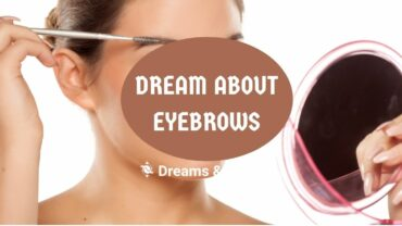 dream about eyebrows