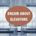 dream about elevators