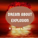 dream about explosion