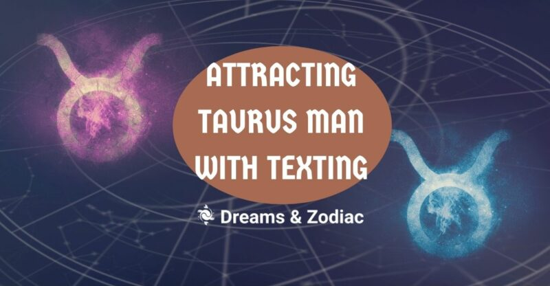 how to attract taurus man with texting